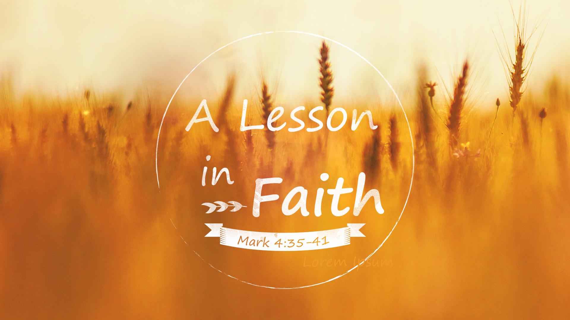 A Lesson In Faith